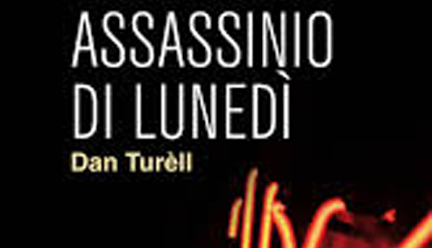 Dan Turèll Assassinio di lunedì