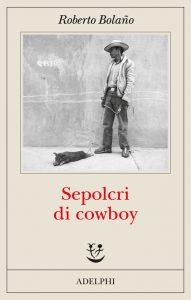 sepolcri di cowboy